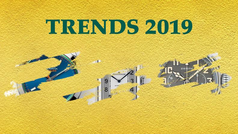 Uhren-Trends 2019