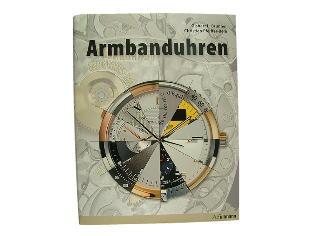 Armbanduhren Buch von Gisbert L. Brunner & Christian Pfeiffer-Belli NEU